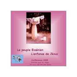 Le peuple Essénien - L'enfance de Jésus