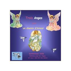 Trois anges pour un chemin d'amour