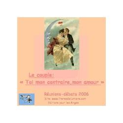 Le couple: Toi mon contraire, mon amour