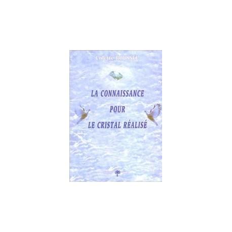 Livre 2 - La Connaissance pour le Cristal réalisé